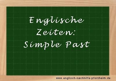 Englische Zeiten - Beispielsätze zum Simple Past
