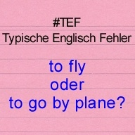 to fly oder to go by plane