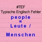 Kostenlos Englisch Lernen – TEF Typische Englisch Fehler Folge 3