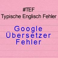 Google Übersetzer Fehler