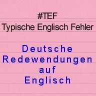 Liste Deutscher Redewendungen auf Englisch