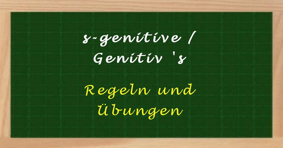 s-genitive / Genitiv \'s - Regeln und Übungen