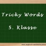 Tricky Words Englisch