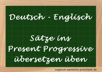 Present Progressive übersetzen