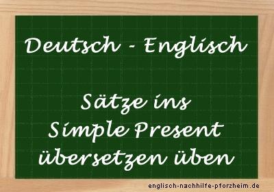 Simple Present übersetzen