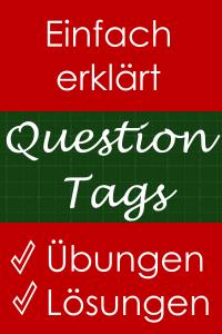 Question Tags - Einfach erklärt mit Übungen und Lösungen