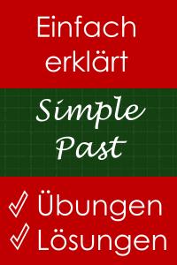 Simple Past - Erklärung und Übungen mit Lösungen